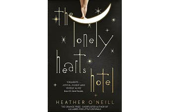 The Lonely Hearts Hotel: the Bailey's Prize longlisted novel - Fiction Novel