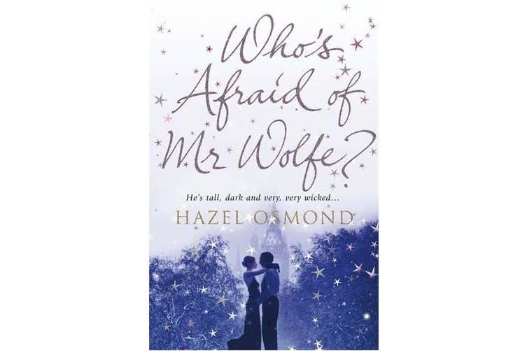 Who's Afraid of MR Wolfe?. Hazel Osmond -Osmond, Hazel Health & Wellbeing Book