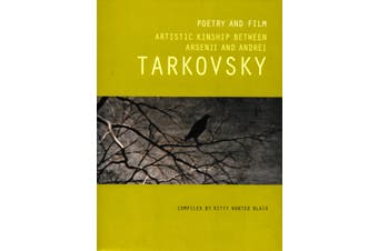 Poetry and Film: Artistic Kinship between Arsenii and Andrei - Poetry Book