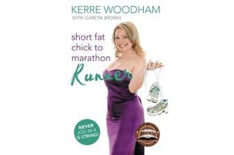 Short Fat Chick to Marathon Runner - Sports & Recreation Book Aus Stock