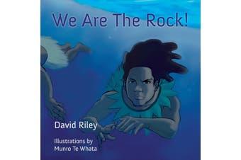 We Are the Rock! -David Riley,Evotia Tamua,Evotia Tamua Biography Book