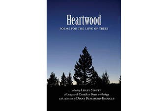 Heartwood: Poems for the Love of Trees -Lesley Strutt Poetry Book Aus Stock