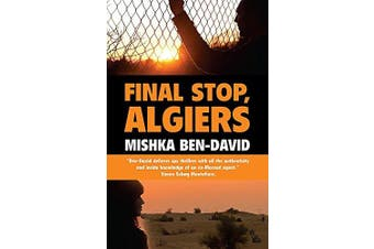 Final Stop, Algiers -Mishka Ben-David Fiction Book Aus Stock