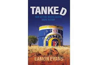 Tanked -Eamon Evans Humour Book Aus Stock