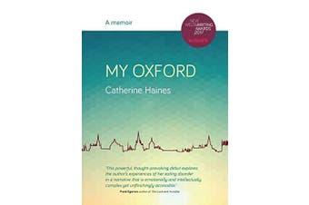 My Oxford - A Memoir -Catherine Haines,Gwen Davies Psychology Book Aus Stock