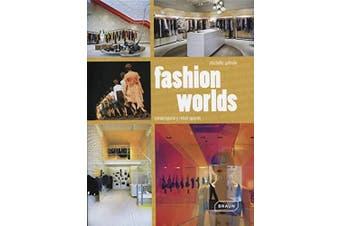 Fashion Worlds: Contemporary Retail Spaces - Architecture & Design Book