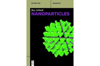 Nanoparticles: De Gruyter Textbook -Jelinek, Raz Technology & Engineering Book