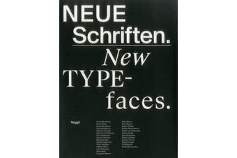 Neue Schriften. New Typefaces. Positionen und Perspektiven - Design Book