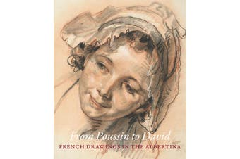 From Poussin to David: French Drawings in the Albertina - Art Book Aus Stock
