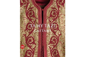 Tamy Tazi: Caftans - Art Book Aus Stock