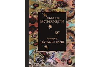 Tales of the Brothers Grimm. Drawings by Natalie Frank - Art Book Aus Stock