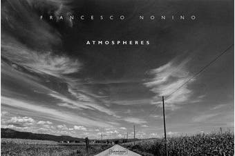 Francesco Nonino: Atmospheres - Photography Book Aus Stock