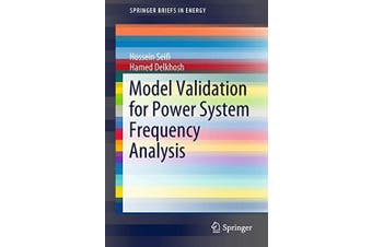 Model Validation for Power System Frequency Analysis Book Aus Stock