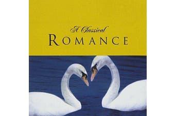 A Classical Romance BRAND NEW SEALED MUSIC ALBUM CD - AU STOCK
