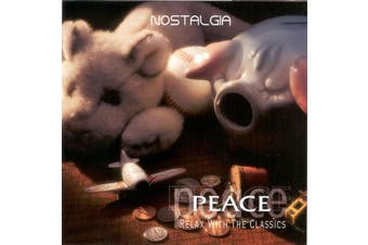 Various – Peace: Relax With The Classics - Nostalgia MUSIC CD NEW SEALED