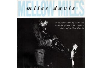 Miles Davis - Mellow Miles BRAND NEW SEALED MUSIC ALBUM CD - AU STOCK