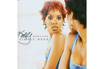Kelly Rowland - Simply Deep BRAND NEW SEALED MUSIC ALBUM CD - AU STOCK