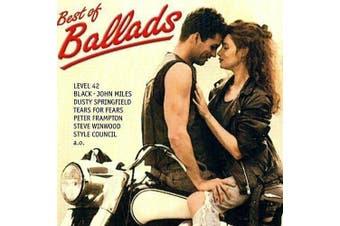 Best of Ballads: Wet Wet Wet, Level 42, Tears for Fears, Saga, John MIles NEW