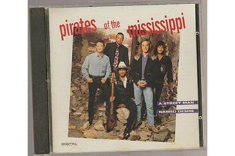 Street Man Named Desire Pirates of the Mississippi MUSIC CD NEW SEALED