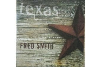 Fred Smith (13) - Texas BRAND NEW SEALED MUSIC ALBUM CD - AU STOCK