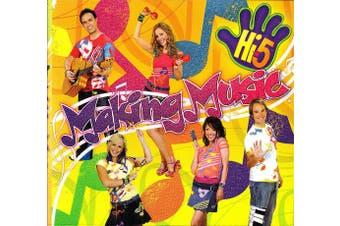 Making Music by Hi-5 BRAND NEW SEALED MUSIC ALBUM CD - AU STOCK