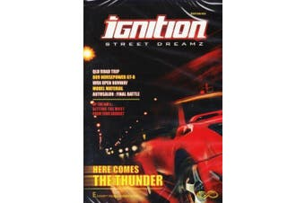 Ignition Street Dreamz Edition 2 Car : Here Comes The Thunder