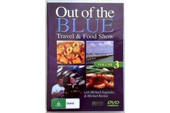OUT OF THE BLUE Volume 3 Travel & Food Show -Educational DVD Series New
