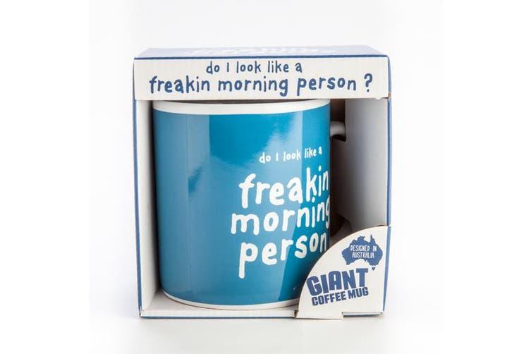 900ml Giant Coffee Mug 'DO I LOOK LIKE A FREAKIN MORNING PERSON' Novelty Cup