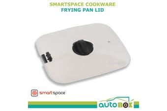 Smartspace Cookware Frying Pan Lid only Caravan Boat Motorhome RV Camping