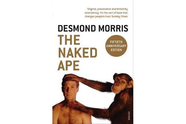a discussion of female sexuality in desmond morris the naked ape Why are women expected to keep their nipples covered from zoologist desmond morris's 1967 the naked ape most women find their breasts a source of sexual.