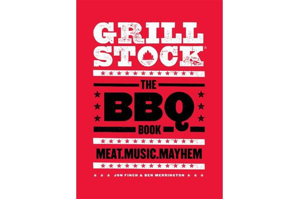 Grillstock - The BBQ Book