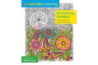 Enchanting Gardens - Zendoodle Coloring