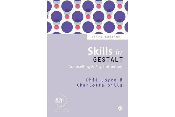 View more of the Skills in Gestalt Counselling & Psychotherapy