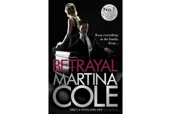 Betrayal - A gripping suspense thriller testing family loyalty
