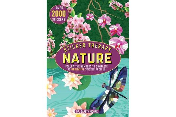 Sticker Therapy Nature - Follow the Numbers to Complete 12 Meditative Sticker Puzzles