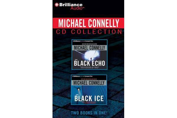 Michael Connelly CD Collection 1 - The Black Echo, the Black Ice