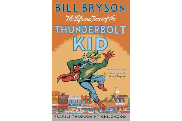 life and times of thunderbolt kids The life and times of the thunderbolt kid: travels throug and over 2 million other books are available for amazon kindle learn more.