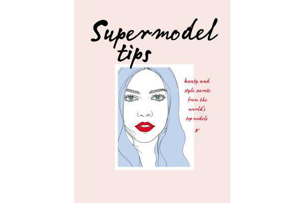 Supermodel Tips - Runway secrets from the world's top models