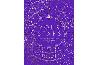 Your Stars - An Empowering Guide for 2020
