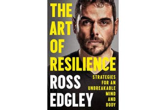 The Art of Resilience - Strategies for an Unbreakable Mind and Body