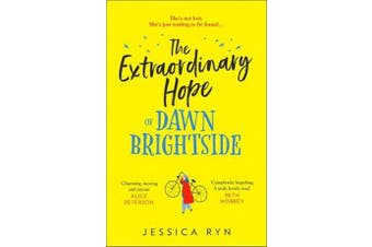 The Extraordinary Hope of Dawn Brightside