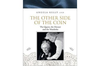 The Other Side of the Coin - The Queen, the Dresser and the Wardrobe
