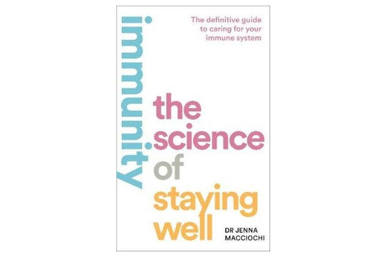Immunity - The Science of Staying Well