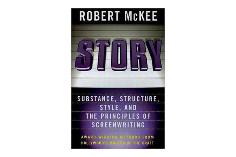 Story - Substance, Structure, Style, and the Principles of Screenwriting