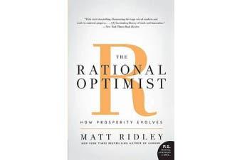 The Rational Optimist - How Prosperity Evolves