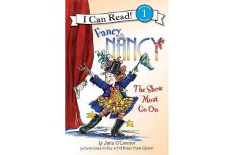 Fancy Nancy - The Show Must Go On