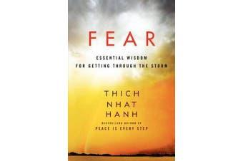 Fear - Essential Wisdom for Getting Through the Storm