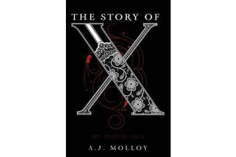 The Story of X - An Erotic Tale