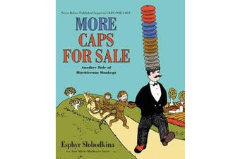 More Caps for Sale - Another Tale of Mischievous Monkeys