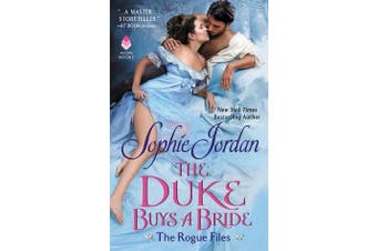 The Duke Buys a Bride - The Rogue Files